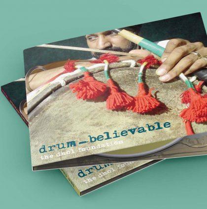 Dhol Foundation – Drum Believable CD